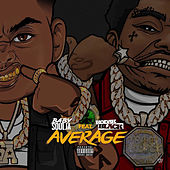 Average (feat. Kodak Black) de Baby Soulja
