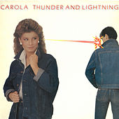 Thunder & Lightning by Carola