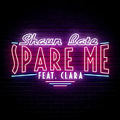 Spare Me by Shaun Bate