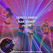 Play Mashup compilation, Vol. 15 (Special Instrumental And Drum Track Versions) by Express Groove