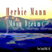 Moon Dreams by Herbie Mann
