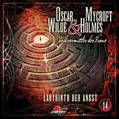 Sonderermittler der Krone, Folge 14: Labyrinth der Angst by Oscar Wilde