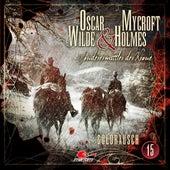 Sonderermittler der Krone, Folge 15: Goldrausch von Oscar Wilde