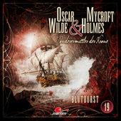 Sonderermittler der Krone, Folge 19: Blutdurst by Oscar Wilde