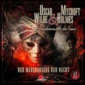Sonderermittler der Krone, Folge 17: Der Maharadscha der Nacht by Oscar Wilde