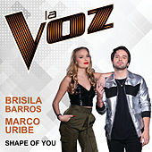 Shape Of You (La Voz US) von Brisila Barros