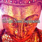 60 Soul Sound Supplements by Yoga Workout Music (1)