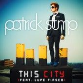 This City (Minneapolis Remix) by Patrick Stump