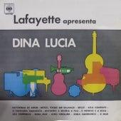 Lafayette Apresenta Dina Lucia de Lafayette