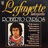 Lafayette Interpreta Roberto Carlos by Lafayette