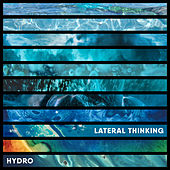 Lateral Thinking by Hydro