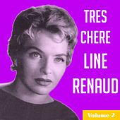 Très chère Line Renaud, Vol. 2 by Line Renaud
