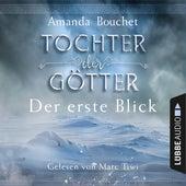 Tochter der Götter - Der erste Blick (Ungekürzt) von Amanda Bouchet