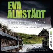 Ostseerache - Pia Korittkis dreizehnter Fall - Kommissarin Pia Korittki 13 (Ungekürzt) von Eva Almstädt