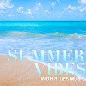 Summer Sounds: Blues Edition de Various Artists