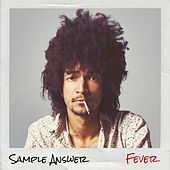 Fever by Sample Answer