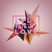 Things I Love by LVLY