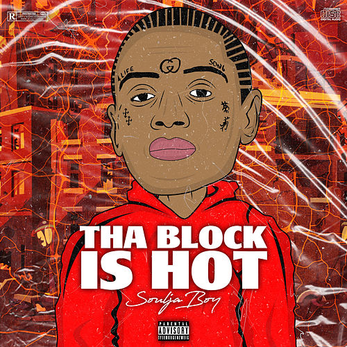 Tha Block Is Hot by Soulja Boy