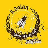 House of Bees, Vol. 1. de B. Dolan
