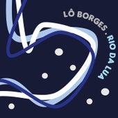 Rio da Lua by Lô Borges