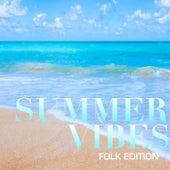 Summer Vibes: Folk Edition von Various Artists