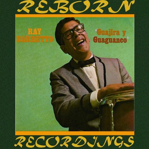 Guajira Y Guaguanco (HD Remastered) de Ray Barretto
