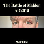 The Battle of Maldon Ad2019 by Matt Tiller