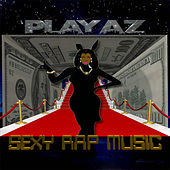 Sexy Rap Music de Playaz