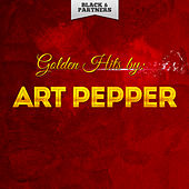 Golden Hits By Art Pepper de Art Pepper