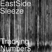 Tracking Number$ von EastSide Sleeze