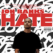 Hate by Jon Banks