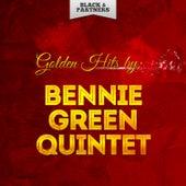 Golden Hits By Bennie Green Quintet by Bennie Green