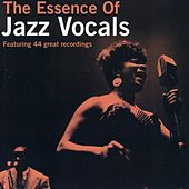 The Essence Of Jazz Vocals Vol, 1 by Various Artists
