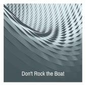 Don't Rock the Boat de Various Artists