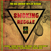 Smoking Reggae - The Big Smokin' Hits Of Reggae by Various Artists