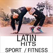 Sport Fitness Latin Hits von Various Artists
