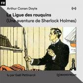 La Ligue des rouquins (Une aventure de Sherlock Holmes) von Sherlock Holmes
