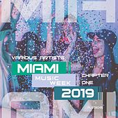 Miami Music Week 2019 - Chapter One de Various Artists