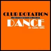 Club Rotation: Dance von Various Artists