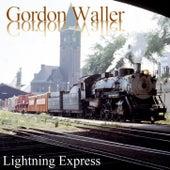 Lightning Express by Gordon Waller