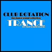 Club Rotation: Trance by Various Artists
