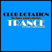 Club Rotation: Trance de Various Artists
