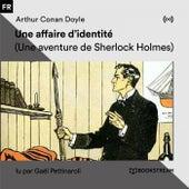 Une affaire d'identité (Une aventure de Sherlock Holmes) von Sherlock Holmes