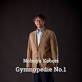 Gymnopedie No.1 by Nobuya  Kobori