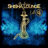 Arabian Shisha Lounge, Vol. 4 by Various Artists