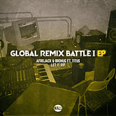 Let It Rip (Global Remix Battle I EP) von Afrojack