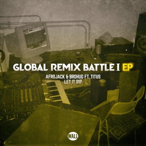 Let It Rip (Global Remix Battle I) von Afrojack