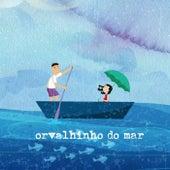 Orvalhinho do Mar de Arnaldo Antunes