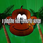 11 Playtime Kids Favourite Songs by Canciones Infantiles