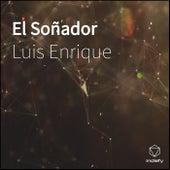 El Soñador de Luis Enrique